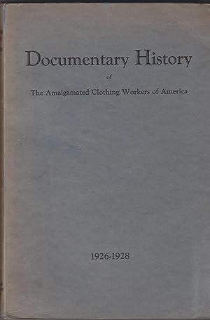 Documentary History of the Amalgamated Clothing Workers