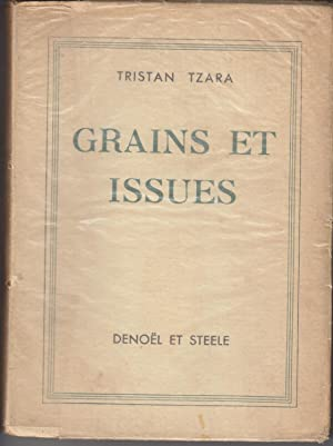 Grains Et Issues: Tzara, Tristan