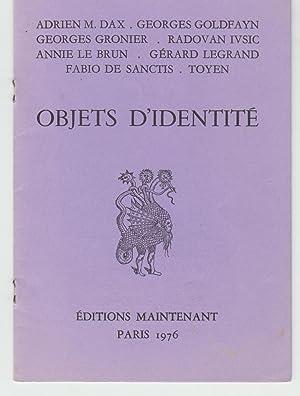 Objets D'Identite: Dax, Adrien; Goldfayn,