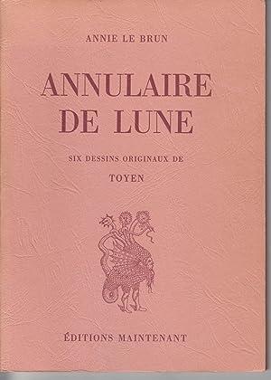 Annulaire De Lune: Le Brun, Annie;