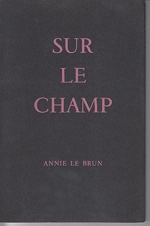 Sur Le Champ: Le Brun, Annie;