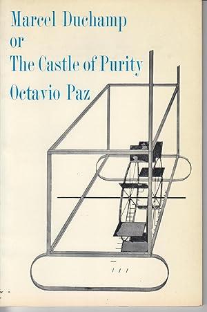 Marcel Duchamp, or the Castle of Purity: Paz, Octavio
