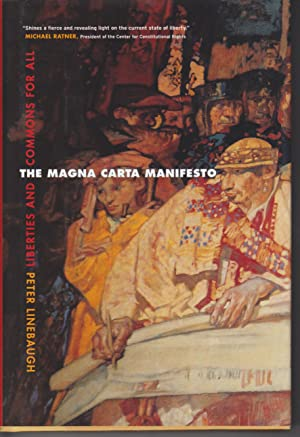 The Magna Carta Manifesto: Linebaugh, Peter