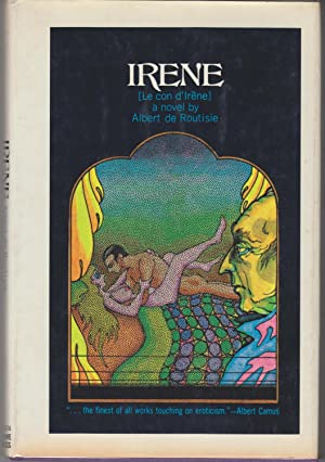 Irene [Le Con d'Irene]: Routisie, Albert De