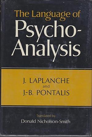 The Language Of Psycho-analysis: Laplanche, J And J-B Pontalis