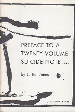Preface to a Twenty Volume Suicide Note: Jones, LeRoi