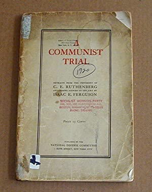 A Communist Trial: Ruthenberg, C. E, & Isaac E Ferguson