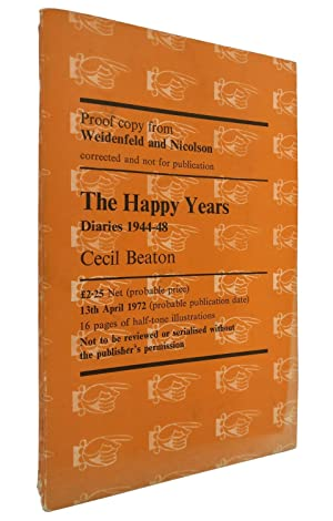 The Happy Years. Diaries 1944-48. [PROOF COPY].
