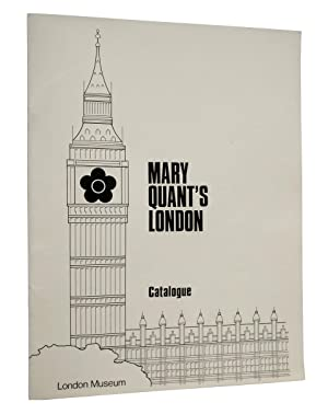 Mary Quant's London. Catalogue of Mary Quant dresses in the exhibition 'Mary Quant's London' held...
