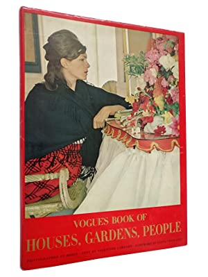 Vogue's Book of Houses, Gardens, People.: Text by Valentine