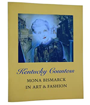 Kentucky Countess. Mona Bismarck in Art & Fashion.