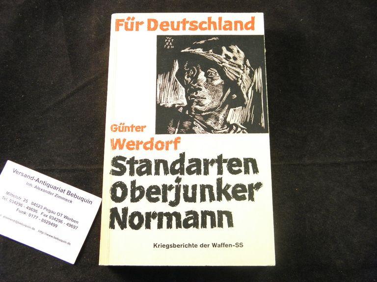 Standarten-Overjunker Normann. Kriegsberichte der Waffen-SS.: 2. WELTKRIEG.- WERDORF,