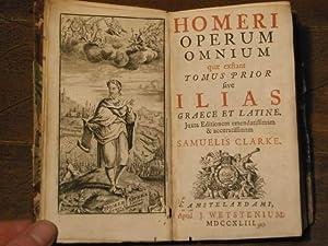 Operum omnium quae exstant tomus prior sive: HOMER: