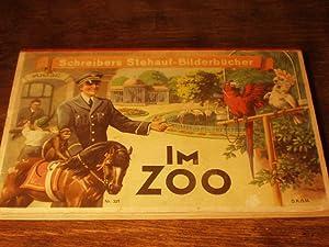 Im Zoo.: SCHREIBERS STEHAUF-BILDERBÜCHER.- FECHNER, Ellen: