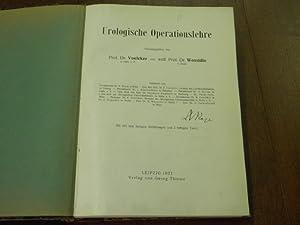 Hrsg.) Urologische Operationslehre.: MEDIZIN.- VOELCKER +