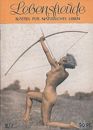 1950 / 2. Blütter für natürliches Leben.: FKK.- LEBENSFREUDE.-