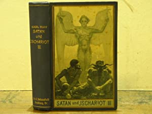 Satan und Ischariot. III. Band.: MAY, Karl: