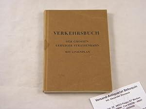 VERKEHRSBUCH DER GROSSEN LEIPZIGER STRASSENBAHN 1936.- Und: LEIPZIG.-