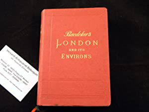 LONDON AND ITS ENVIRONS.- Handbook for Travellers.