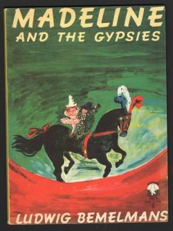 Madeline and the Gypsies.: BEMELMANS, Ludwig.: