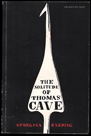The Solitude of Thomas Cave.