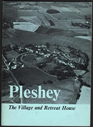 Pleshey. The Village and Retreat House.