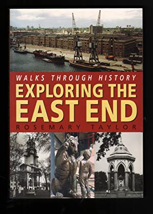 Exploring the East End. (Walks Through History series).