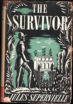 The Survivor. (Translated from the French by John Russell).