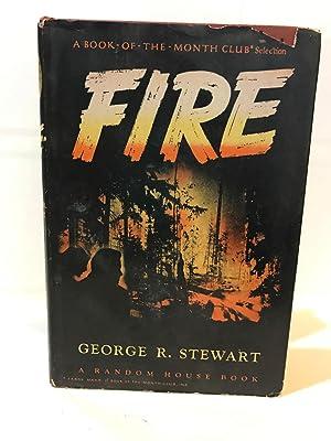 Fire: Stewart, George R.