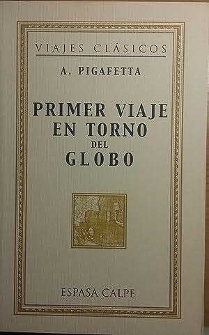 Primer viaje en torno del globo (Viajes: A. Pigafetta