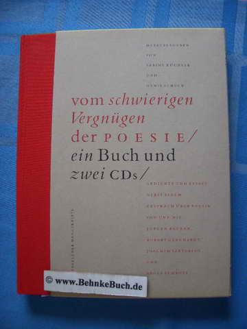 Vom schwierigen Vergnügen der Poesie / ein: Küchler, Sabine (Hrsg.).