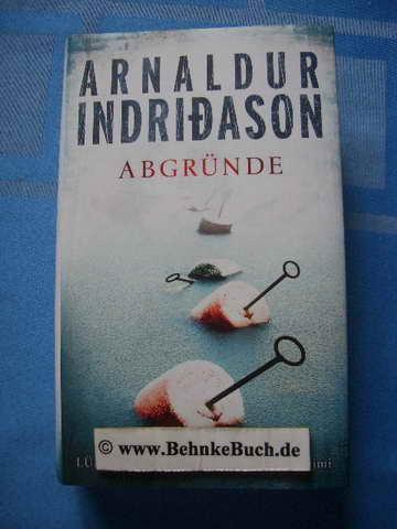 Abgründe : Island-Krimi. Arnaldur Indriðason. Übers. aus dem Isländ. von Coletta Bürling, Lübbe-Hardcover