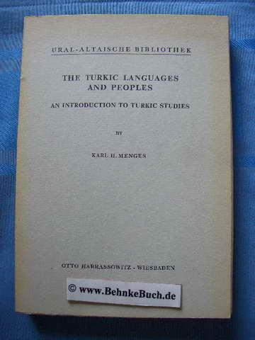 The Turkic languages and peoples : An: Menges, Karl Heinrich.