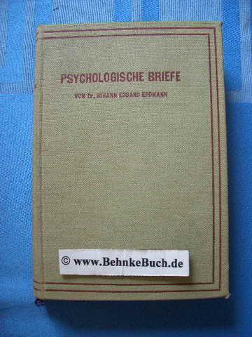 Psychologische Briefe.: Erdmann, Johann Eduard