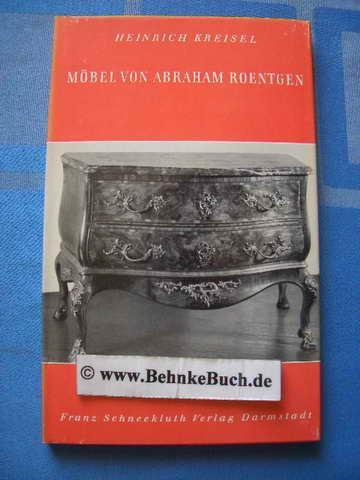 Moebel Von Abraham Roentgen Von Kreisel Zvab