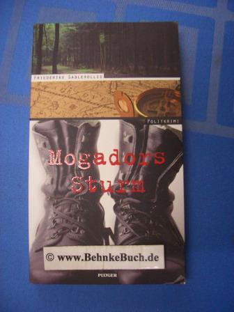 Mogadors Sturm : Politkrimi. - Sablerolles, Friederike.