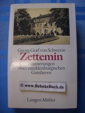 Zettemin Erinnerungen Eines Mecklenburgischen Gutsherrn