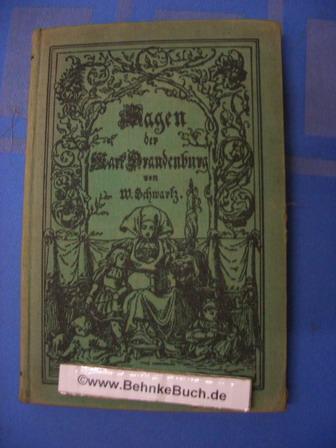 Sagen Und Alte Geschichten Der Mark Brandenburg Aus Dem