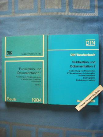 Publikation und Dokumentation (2 Bände komplett) 1: DIN Deutsches Institut