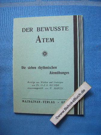 Der bewußte Atem : die sieben rythmischen Atemübungen. Auszüge aus Werekn und Vorträgen.