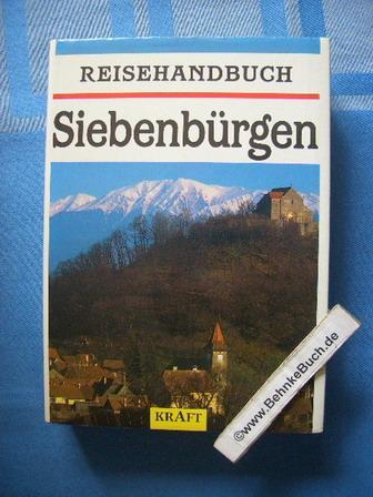 Reisehandbuch Siebenbürgen. hrsg. im Auftr. des Arbeitskreises: Heltmann, Heinz (Hrsg.)