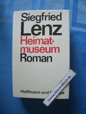 Heimatmuseum : Roman.: Lenz, Siegfried.