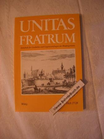 Unitas Fratrum - Zeitschrift für Geschichte und Gegenwartsfragen der Brüdergemeine Heft 27/28. - Erbe, Hans-Walter, Dietrich Meyer und Hans-Beat Reichel Jörn Schneider Hans (Hrsg.). Motel