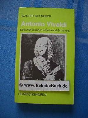 Antonio Vivaldi : Dokumente seines Lebens und: Kolneder, Walter.