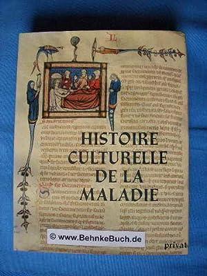 Histoire culturelle de la maladie. [Marcel Sendrail.: Sendrail, Marcel.