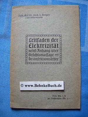 Leitfaden der Elektrizität zur Bedienung elektro-medizinischer Apparate: Greger, Ludwig.