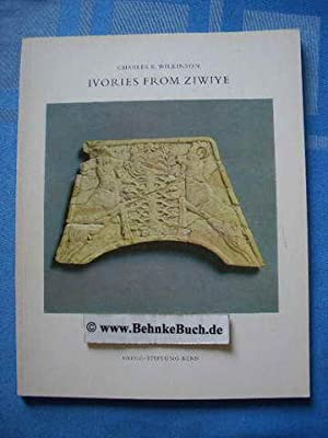 Ivories from Ziwiye : and items of: Wilkinson, Charles K.