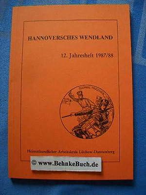 Hannoversches Wendland. 12. Jahresheft des heimatkundlichen Arbeitskreises: Wachter, Dr. Bernd,