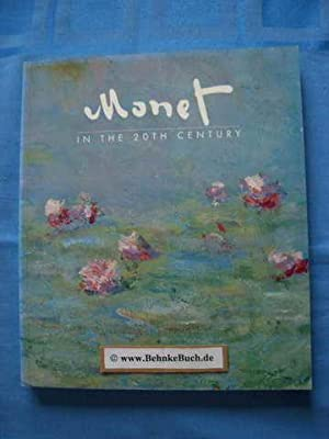 Monet in the 20th century. [published on: Tucker, Paul Hayes.