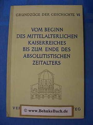 Vom Beginn des mittelalterlichen Kaiserreiches bis zum: Maybaum, Heinz und